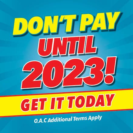 Don't Pay Until 2023!